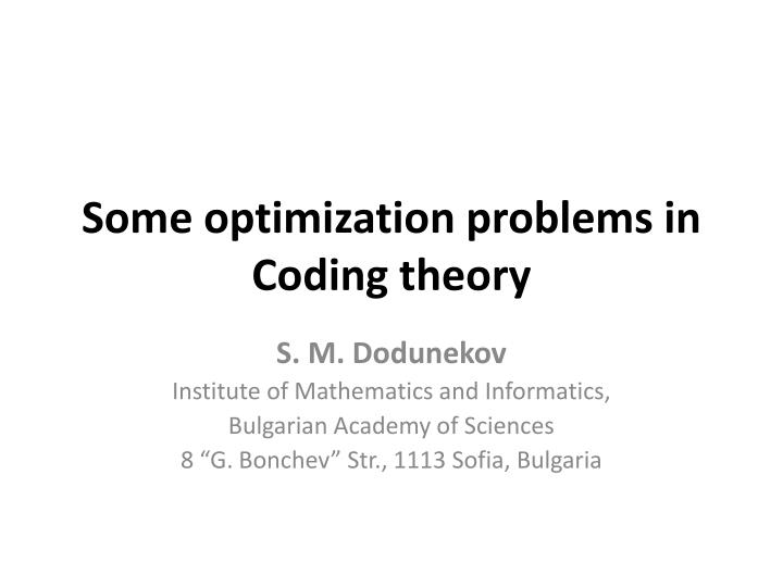 Some optimization problems in coding theory