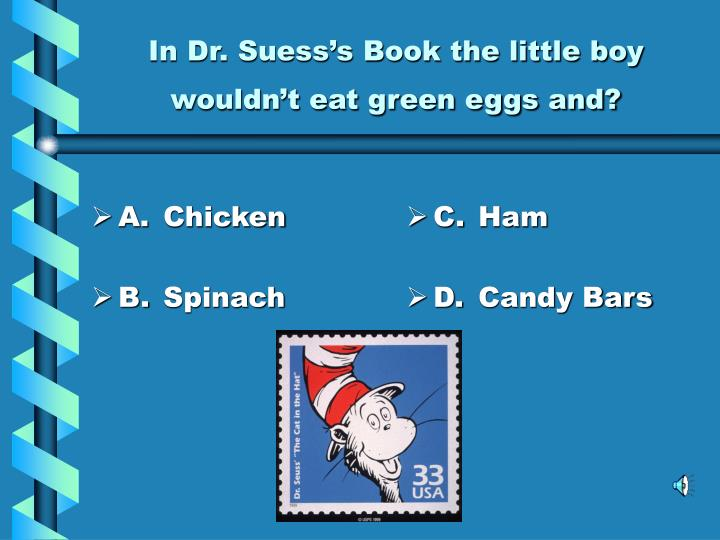 In dr suess s book the little boy wouldn t eat green eggs and