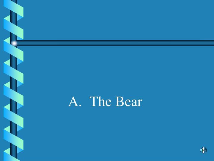 A.The Bear