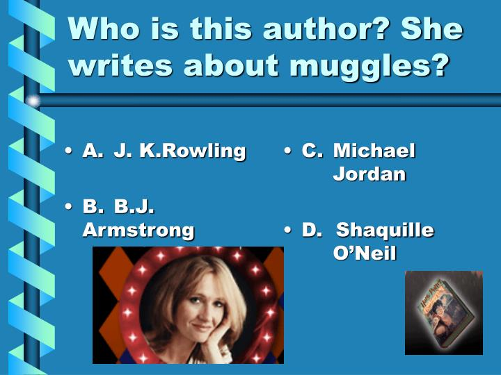 A.J. K.Rowling
