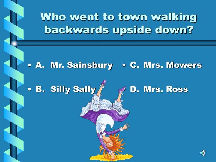 A.  Mr. Sainsbury