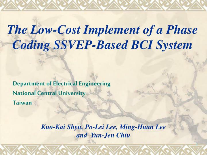 The Low-Cost Implement of a Phase Coding SSVEP-Based BCI System