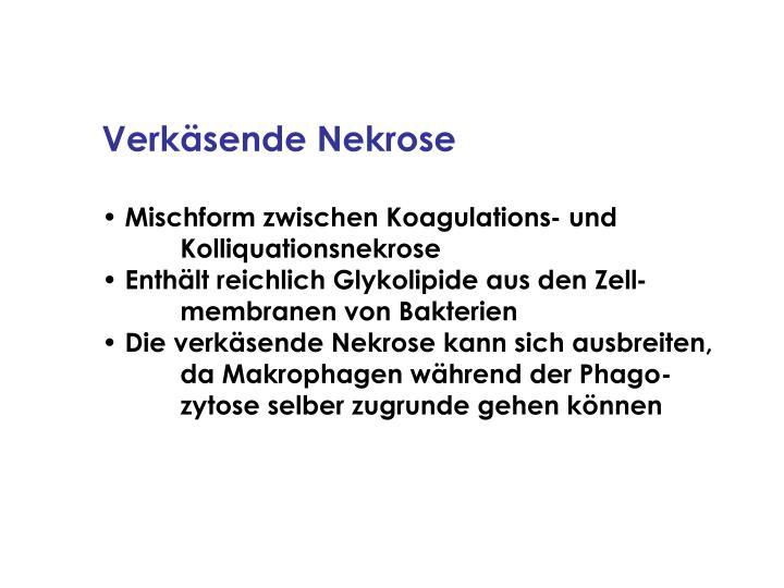 Verkäsende Nekrose