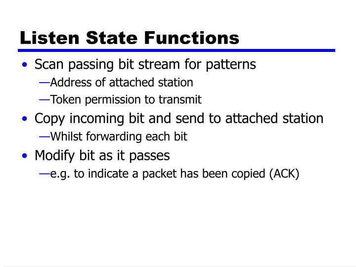 Listen State Functions