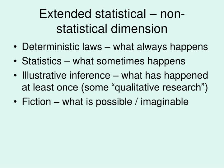 Extended statistical – non-statistical dimension