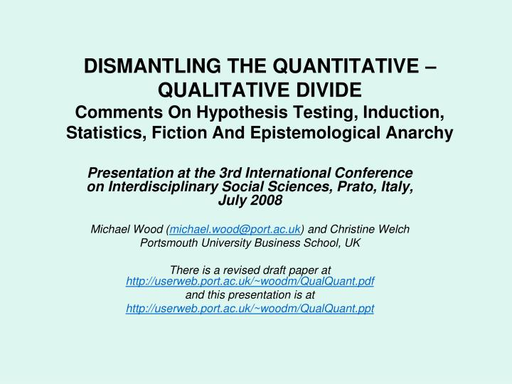 DISMANTLING THE QUANTITATIVE – QUALITATIVE DIVIDE
