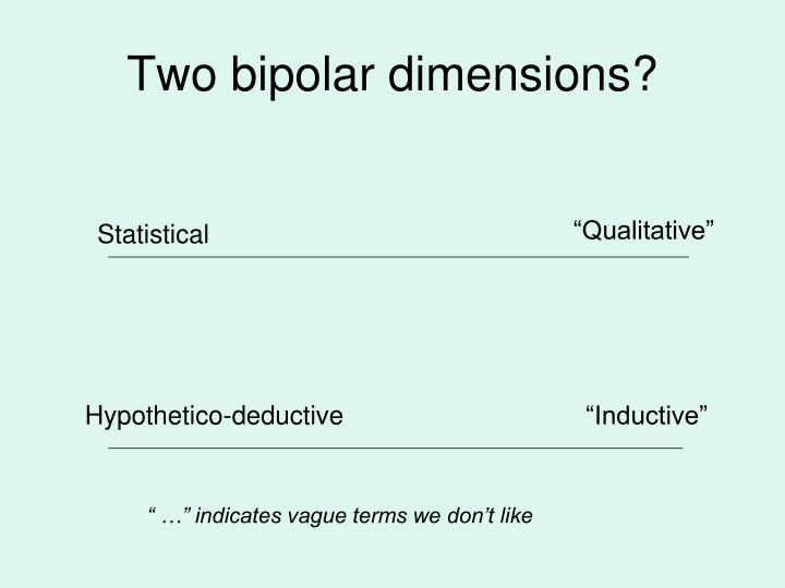 Two bipolar dimensions?