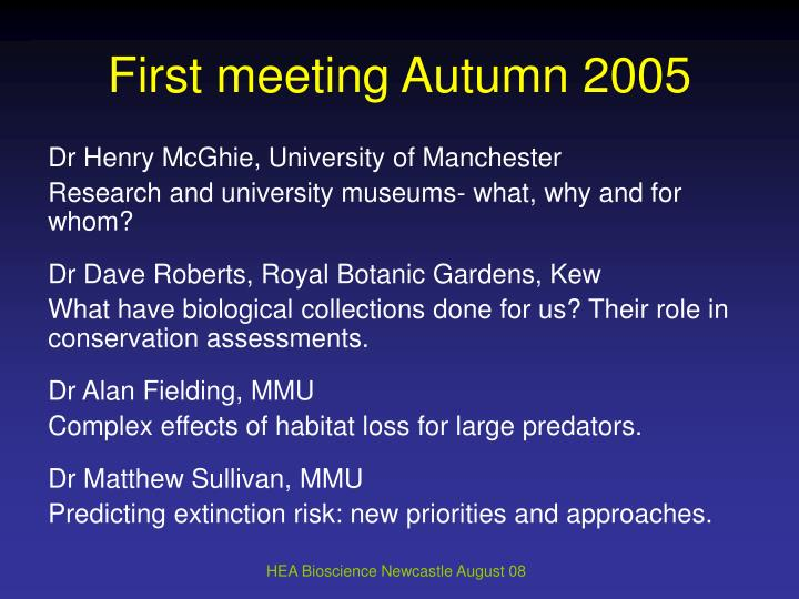 First meeting Autumn 2005