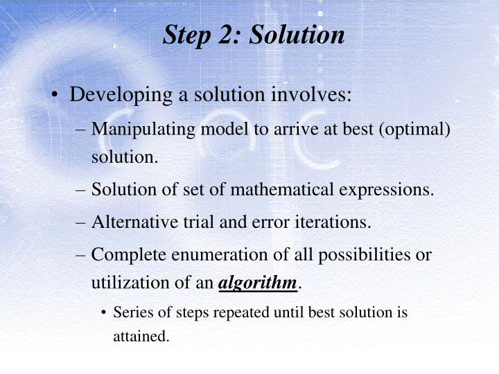 Step 2: Solution