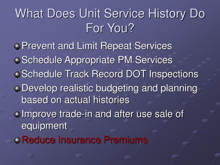 What Does Unit Service History Do For You?