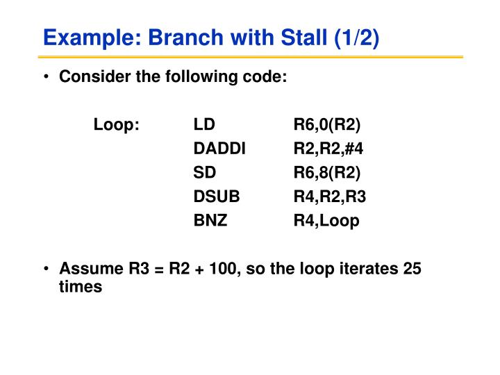 Example: Branch with Stall (1/2)