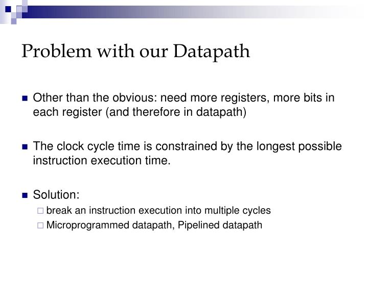 Problem with our Datapath