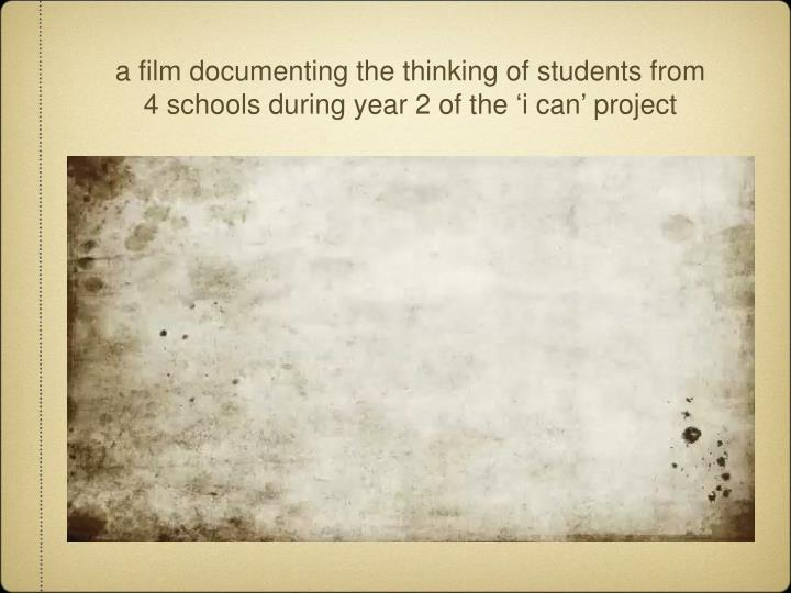 a film documenting the thinking of students from