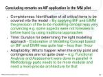 concluding remarks on aif application in the iv i pilot