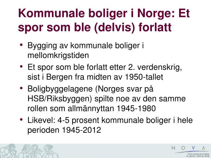 Kommunale boliger i Norge: Et spor som ble (delvis) forlatt