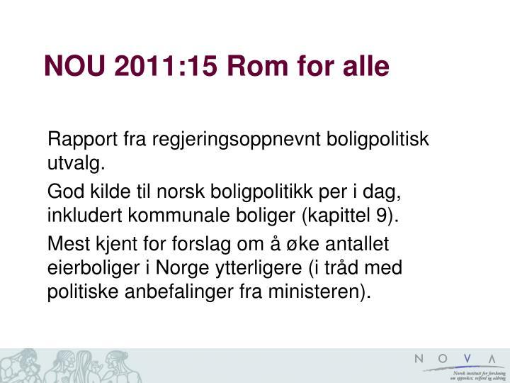 NOU 2011:15 Rom for alle