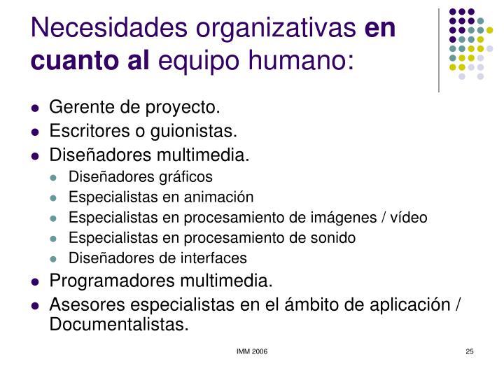 Necesidades organizativas
