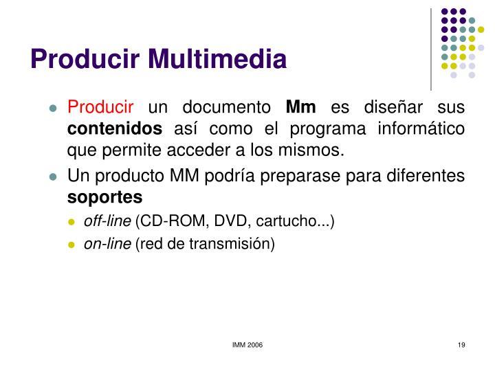 Producir Multimedia