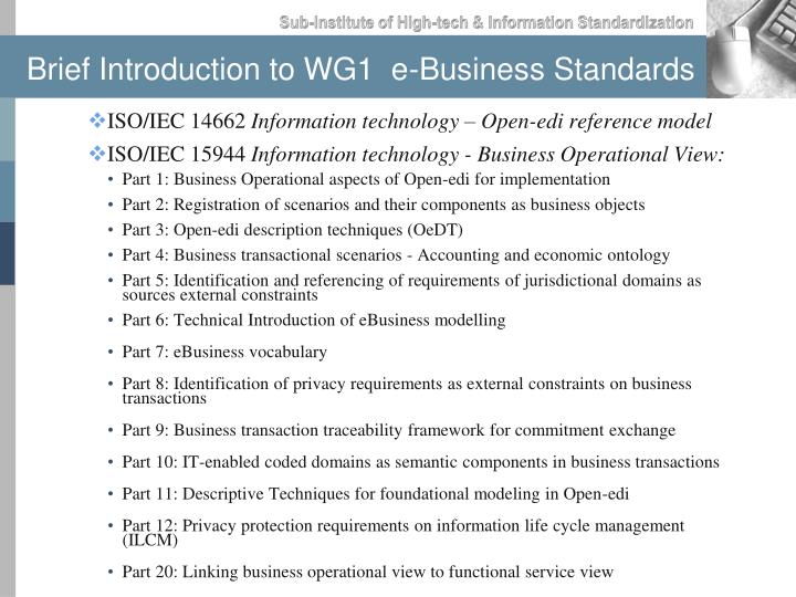 Brief introduction to wg1 e business standards