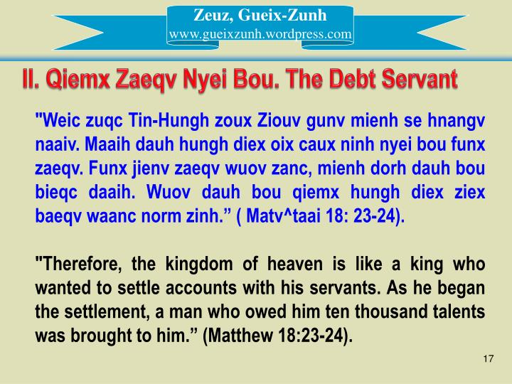 II. Qiemx Zaeqv Nyei Bou. The Debt Servant