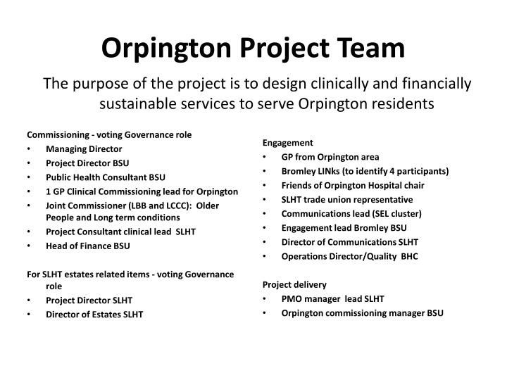 Orpington Project Team