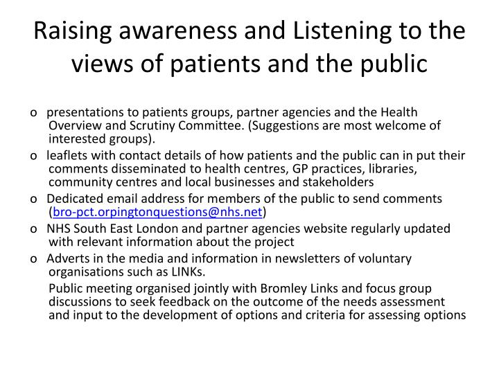 Raising awareness and Listening to the views of patients and the public