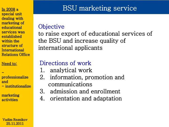 BSU marketing service