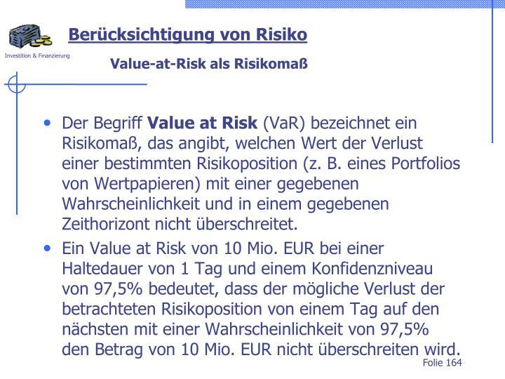 Berücksichtigung von Risiko