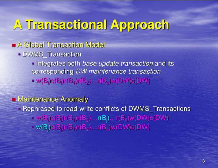 A Transactional Approach