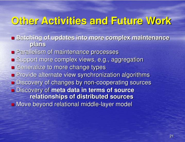 Other Activities and Future Work