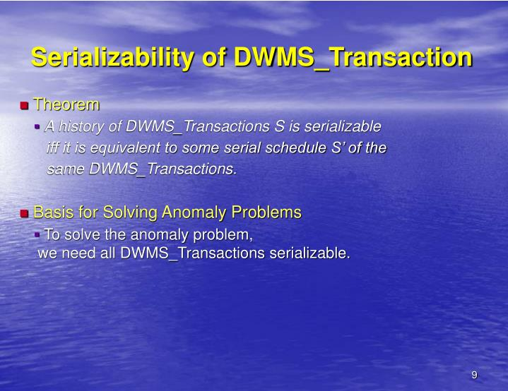 Serializability of DWMS_Transaction