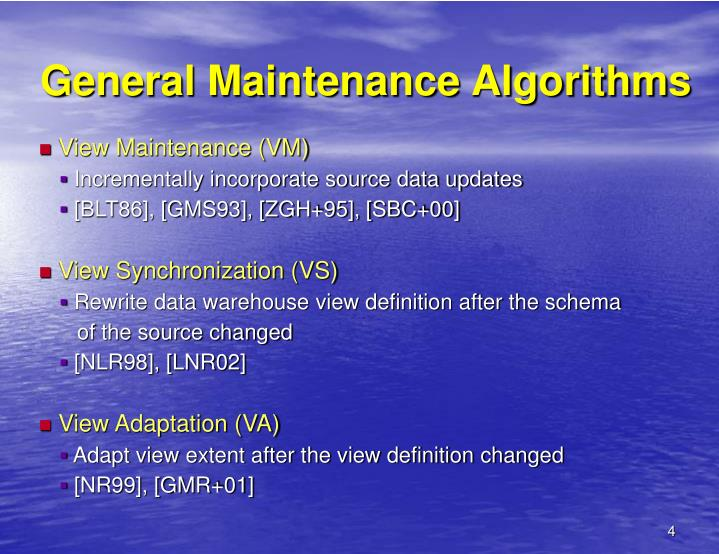 General Maintenance Algorithms