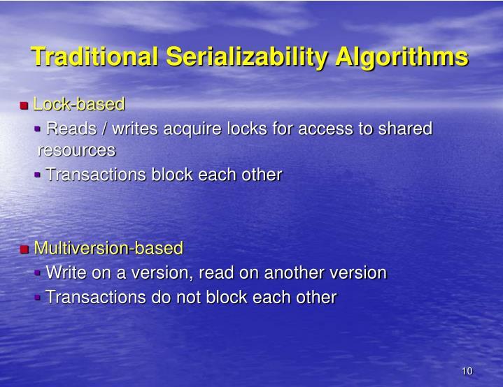 Traditional Serializability Algorithms