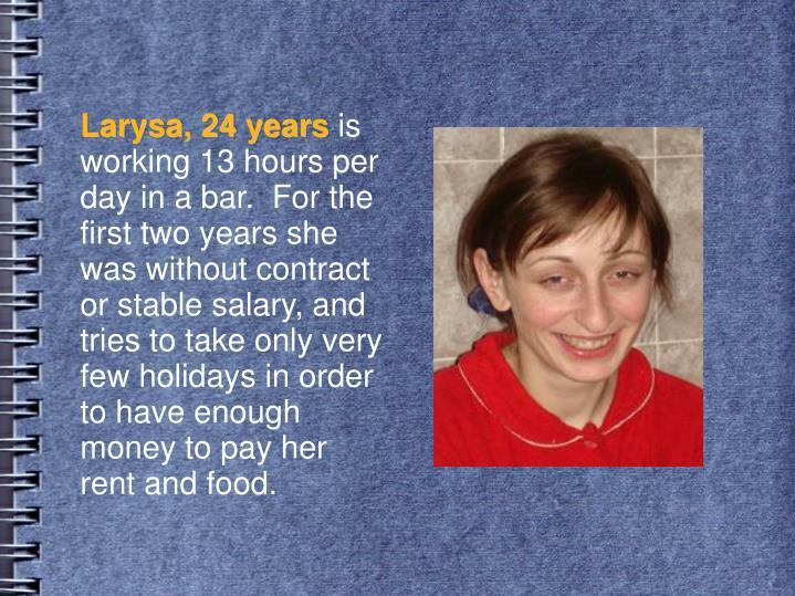 Larysa, 24 years
