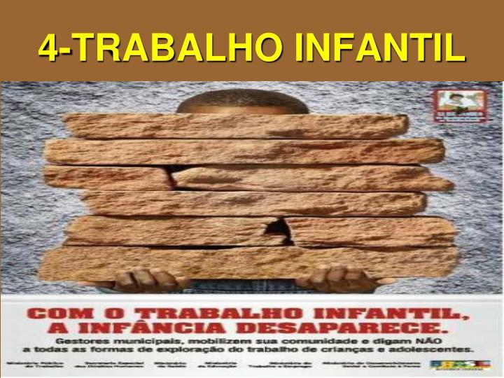 4-TRABALHO INFANTIL