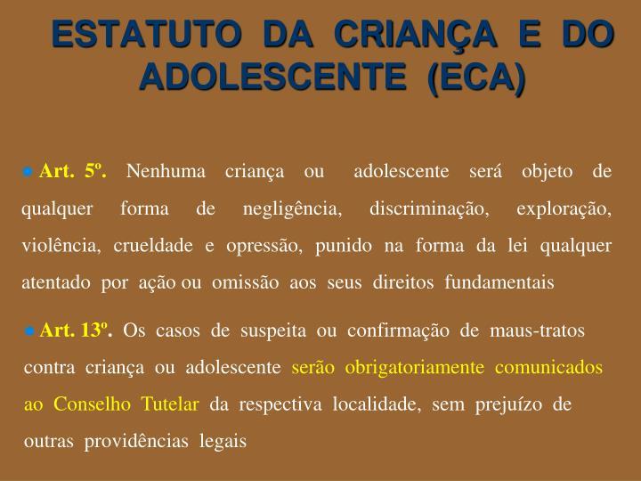 ESTATUTO  DA  CRIANÇA  E  DO  ADOLESCENTE  (ECA)