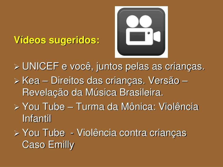 Vídeos sugeridos: