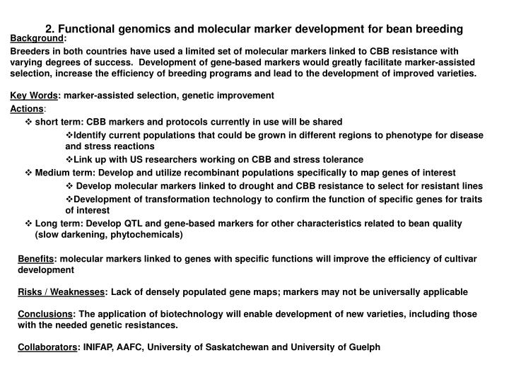 2. Functional genomics and molecular marker development for bean breeding