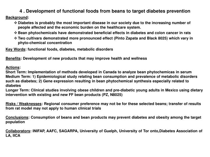 4 . Development of functional foods from beans to target diabetes prevention