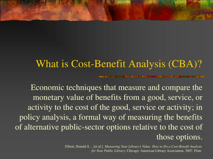 What is Cost-Benefit Analysis (CBA)?