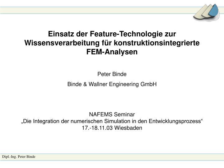 Einsatz der Feature-Technologie zur Wissensverarbeitung für konstruktionsintegrierte FEM-Analysen
