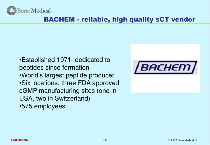 BACHEM - reliable, high quality sCT vendor