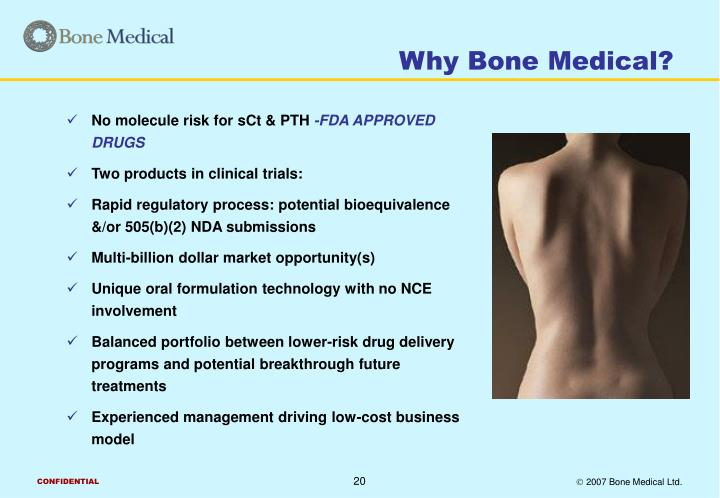 Why Bone Medical?