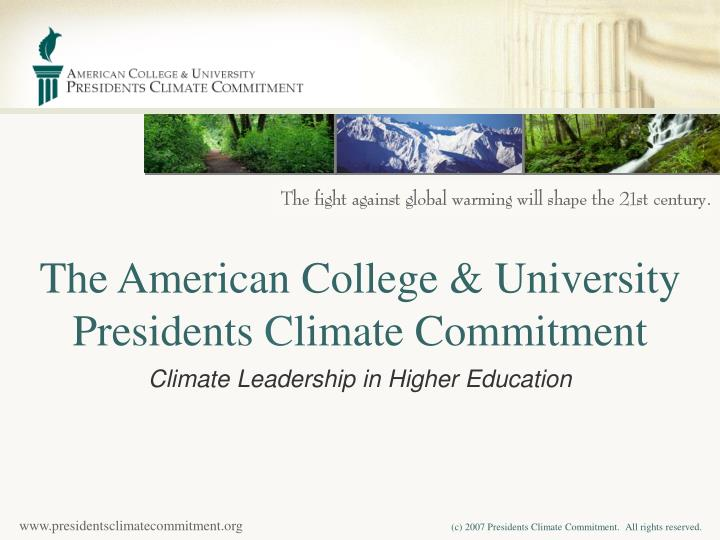 The american college university presidents c limate commitment