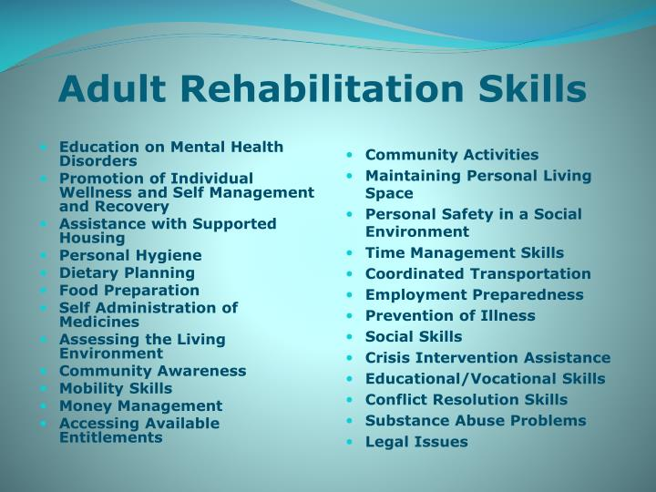 Adult Rehabilitation Skills
