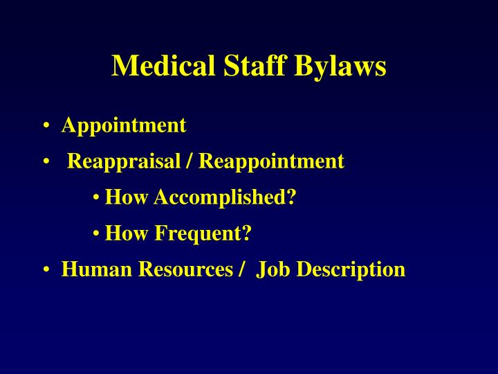 Medical Staff Bylaws
