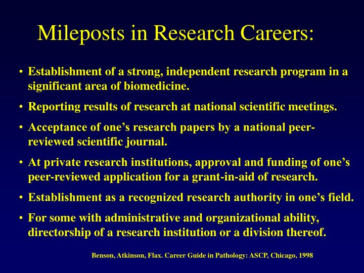 Mileposts in Research Careers: