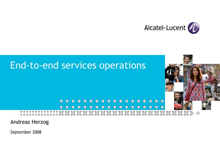End to end services operations