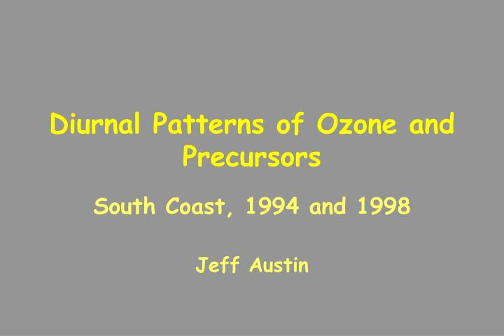 Diurnal Patterns of Ozone and Precursors