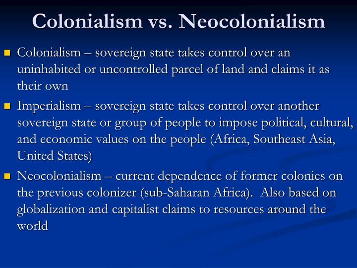 Colonialism vs. Neocolonialism